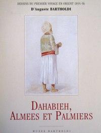Publication - Dehabieh, Almées et Palmiers